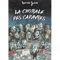 La Chorale des Cadavres - Romain Guérin