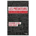 Les  prédateurs - Catherine Le Gall, Denis Robert