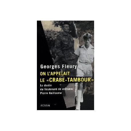 On l'appelait le Crabe-tambour - Georges Fleury