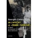 On l'appelait le « Crabe-tambour » - Georges Fleury