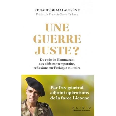Une guerre juste ? - Renaud de Malaussène