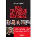 Bal tragique au Front National - Sophie Montel