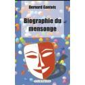 Biographie du mensonge - Bernard Gantois