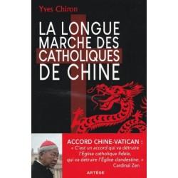 La longue marche des catholiques de Chine - Yves Chiron