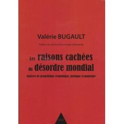 Les raisons cachées du désordre mondial - Valérie Bugault