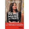 La Reine-maire de Paris - François Deletraz