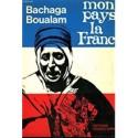 Bachaga Boulam : Mon Pays la France (OCCASION)