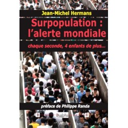 Surpopulation : l'alerte mondiale - Jean-Michel Hermans