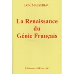 La Renaissance du Génie Français - Loïc Massebiau