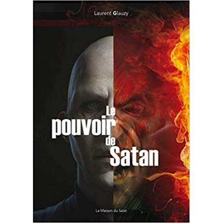 Le pouvoir de Satan - Laurent Glauzy