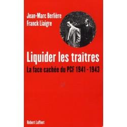 Liquider les traitres - Jean-Marc Berlière, Franck Liaigre
