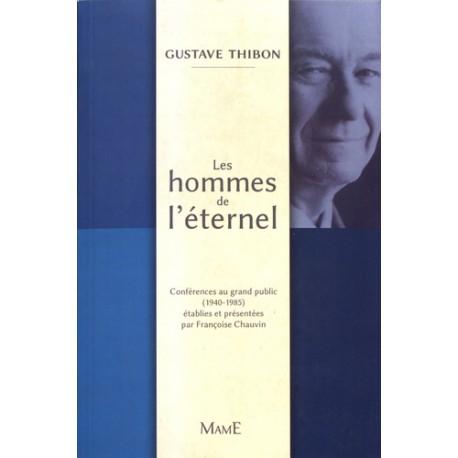 Les hommes de l'éternel - Gustave Thibon