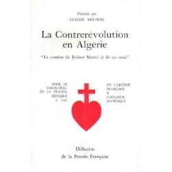 La Contrerévolution en Algérie - Claude Mouton