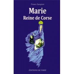 Marie Reine de Corse - France Sampieri