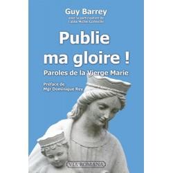 Publie ma gloire - Guy Barrey