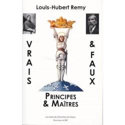 Vrais et faux principes et maîtres - Louis-Hubert remy