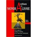 Le mondialisme en archives - Pierre Hillard