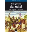 Les guerres du Sahel - Bernard Lugan