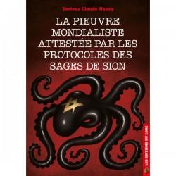 La pieuvre mondialiste attestée par les Protocoles des sages de Sion - Docteur Claude Nancy