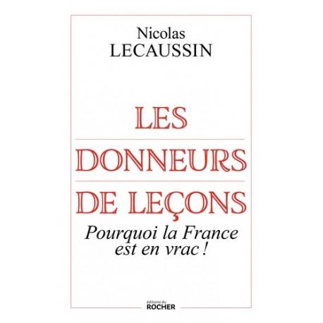 Les donneurs de leçons - Nicolas Lecaussin