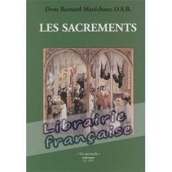 Les sacrements - Dom Bernard Maréchaux OSB