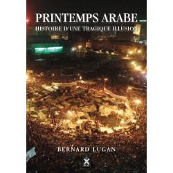 Printemps arabe - Bernard Lugan