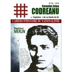 Corneliu Zelea Codreanu - Cahiers d'Histoire du nationalisme