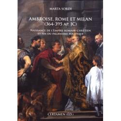 Ambroise, Rome et Milan - Marta Sordi