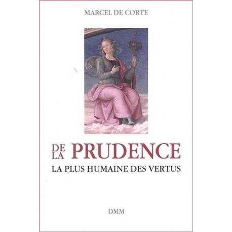 De la prudence - Marcel De Corte