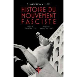 Histoire du mouvement fasciste - Gioacchino Volpe