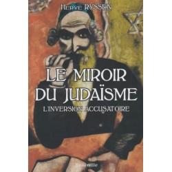 Le miroir du judaïsme - Hervé Ryssen