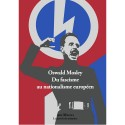Du fascisme au nationalisme européen - Oswal Mosley -