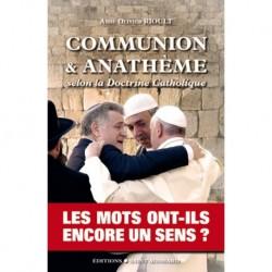 Commmunion & anathème - Abbé Olivier Rioult