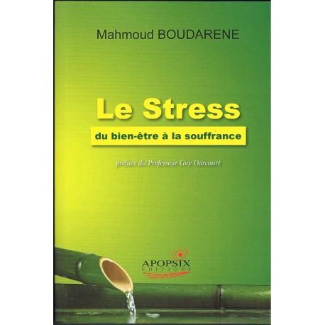 Le stress - Mahmoud Boudarene