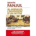 Al-Andalus, l'invention d'un mythe - Serafin Fanjul (poche)