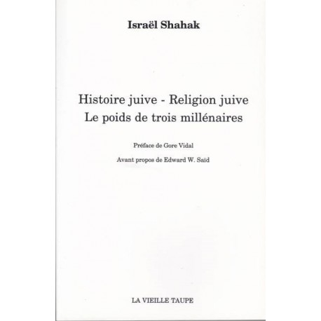 Hstoire juive - Religion juive - Le poids de trois millénaires - Israêl Shahak