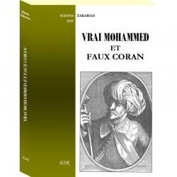 Vrai Mohammed et faux Coran - Hanna Zakarias
