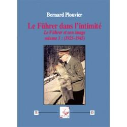 Le Führer dans l'intimité - Bernard Plouvier