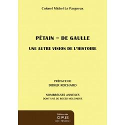 Pétain - De Gaulle - colonel Le Pargneux