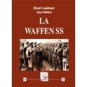 La Waffen SS - Henri Landemer (Jean Mabire)