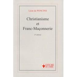Christianisme et Franc-Maçonnerie - Léon de Poncins