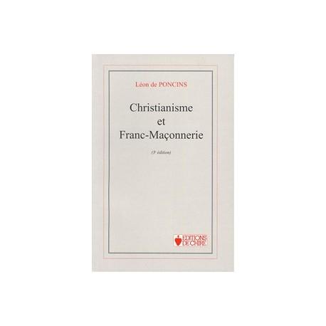 Poncins - Christianisme et Franc-Maçonnerie