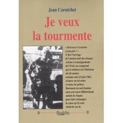 Je veux la tourmente - Jean Curutchet