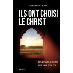 Ils ont choisi le Christ - Jean-François Chemain