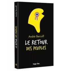 Le retour des peuples - André Bercoff