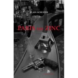 Paris sur zinc - Alain Schuster