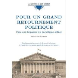 Pour n grand retournement politique - Pierre de Lauzun