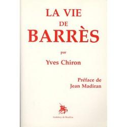 La vie de Barrès - Yves Chiron
