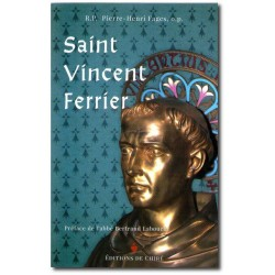Saint Vincent Ferrier - R.P. Pierre-Henri Fages, o.p.