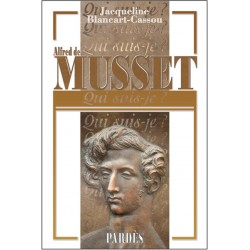 Alfred de Musset - Jacqueline Blancart-Cassou